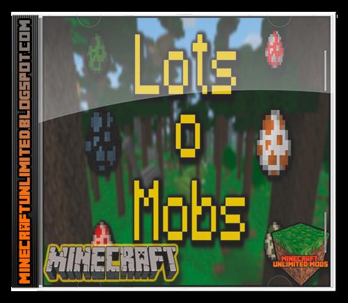 LotsOMobs Mod Minecraft