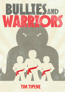 Bullies and Warriors