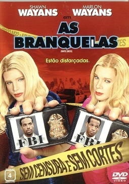 As Branquelas - Sem Cortes Filmes Torrent Download capa