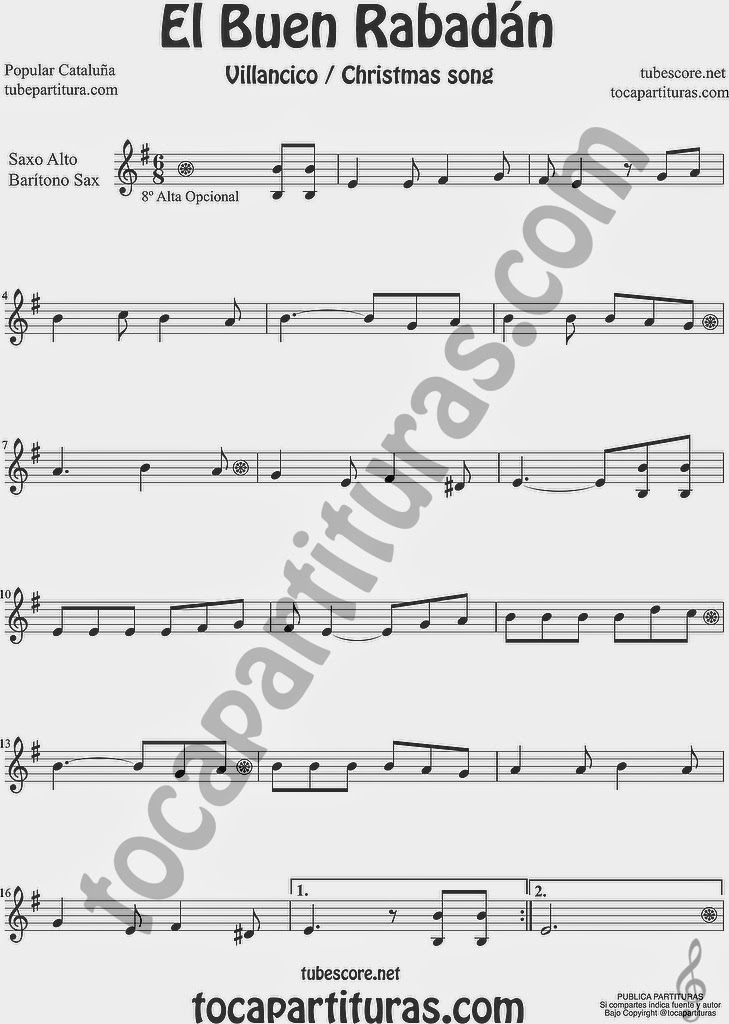 El Buen Rabadán Partitura de Saxofón Alto y Sax Barítono Sheet Music for Alto and Baritone Saxophone Music Scores Villancico Christmas Carol