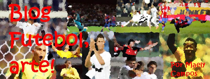 Futebol, arte !