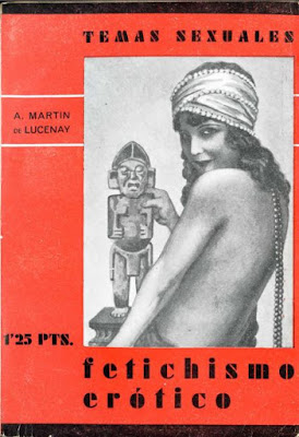 angel martin lucenay coleccion temas sexuales fetichismo