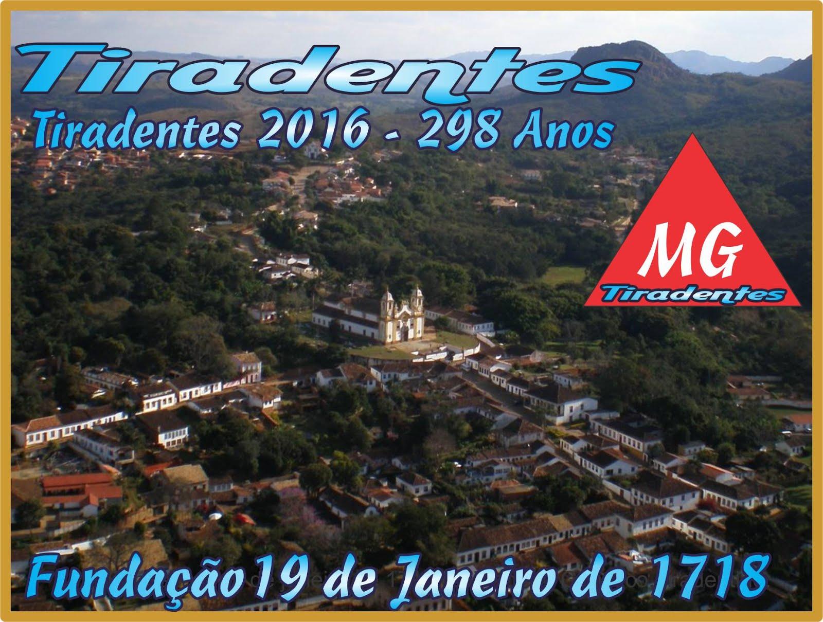 Tiradentes 2016 * 298 Anos de História & Cultura