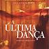 A última dança - Mônica A. Cortat e Edite