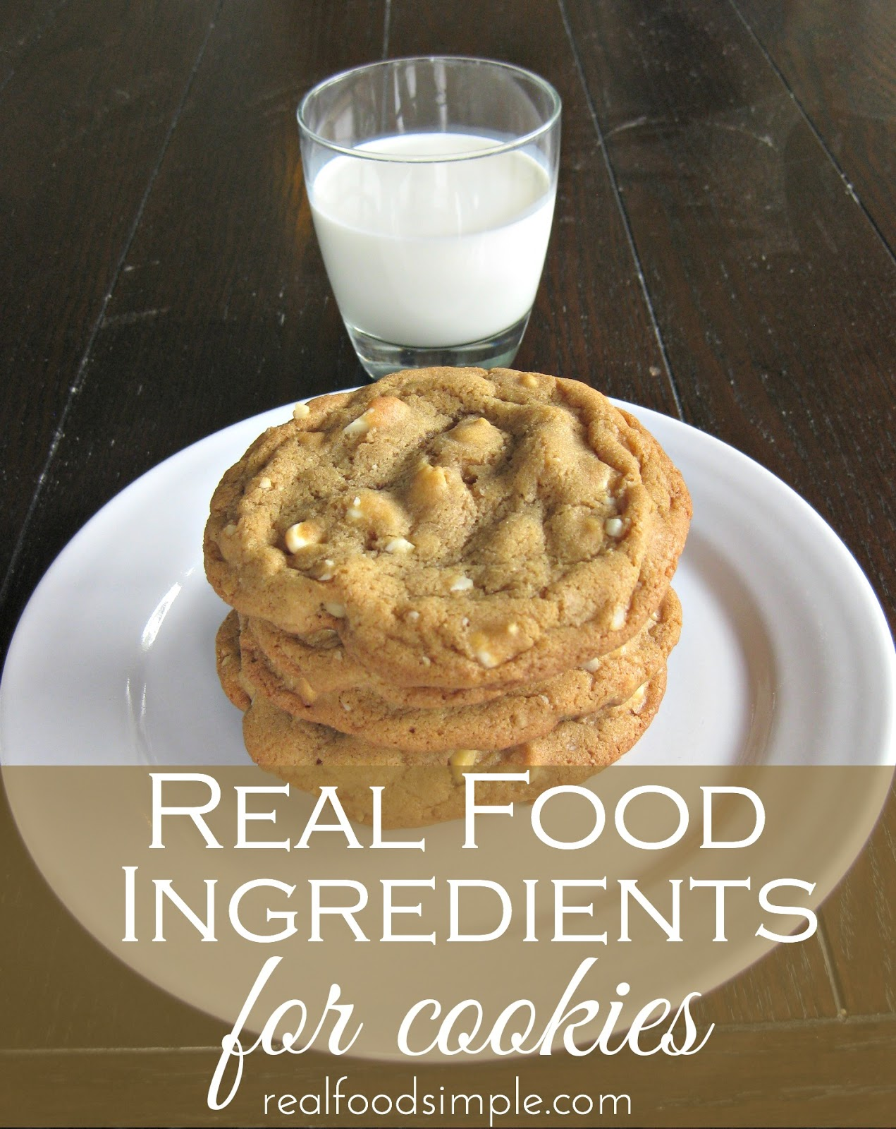 real food ingredients for cookies | realfoodsimple.com