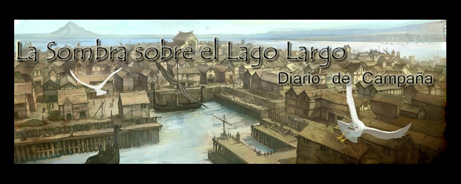La sombra sobre el Lago Largo - Diario de Campaña