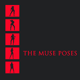 The Muse Poses