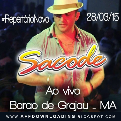 Forró Sacode – Barão de Grajaú – MA – 28.03.2015 – Rep. Novo!!