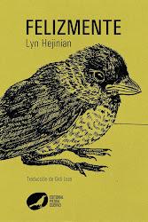 Felizmente de Lyn Hejinian