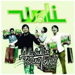 4. Wali Band Album : AKU BUKAN BANG TOYIB