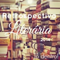 ☾ Retrospectiva Literária 2014!