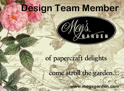 Designing For.  .  .  .  .  .  .  .  .  . Meg's Garden