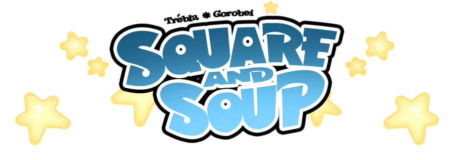 Square and Soup