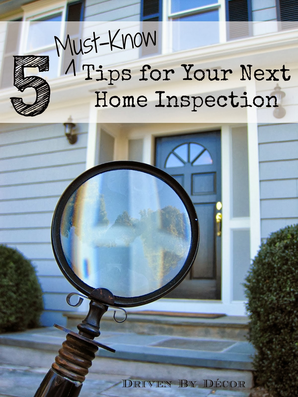 Home inspections 5 must know tips driven by decor for Home inspection tips