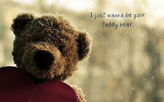 I Just Wanna Be Your Teddy Bear HD Wallpaper