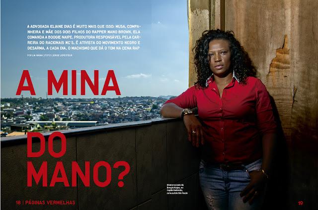 ENTREVISTA - Advogada,mãe,feminista e ativista do movimento negro esta é Eliane Dias a mulher a frente do Racionais