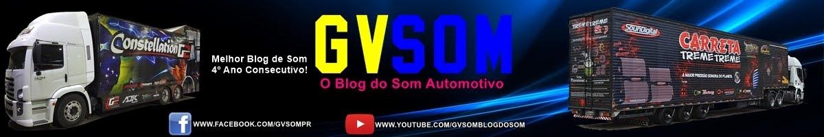 Gv Som 2016 - O Blog do Som Automotivo.