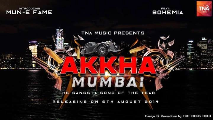 BOHEMIA x MUN-E FAME - AKKHA MUMBAI (DIGITAL POSTER) droppin August 6th 2014!