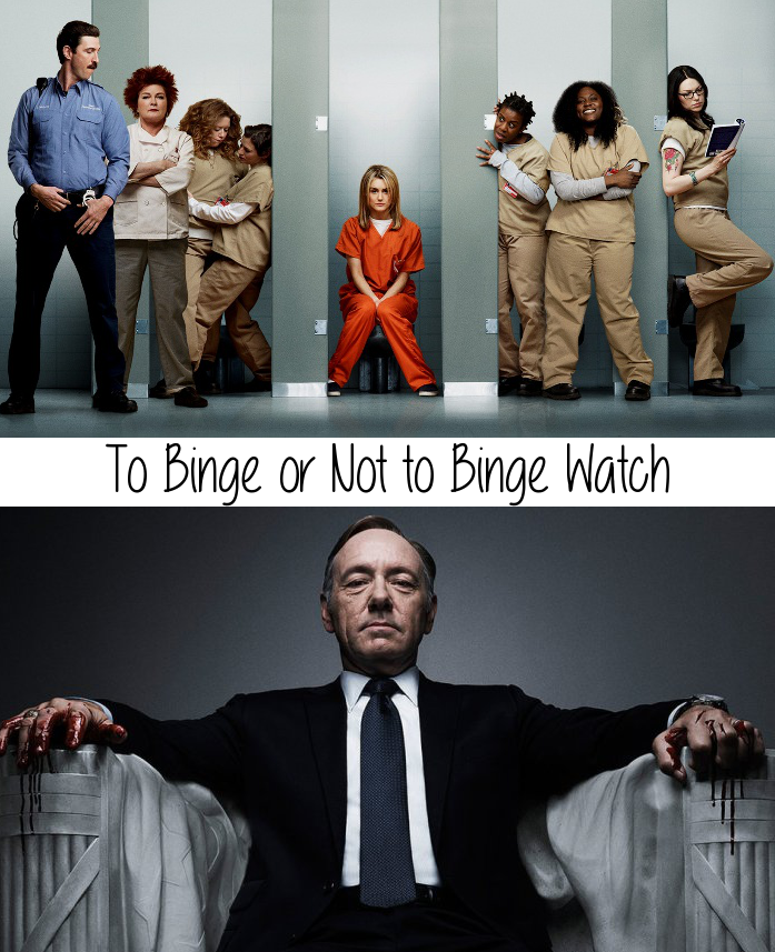binge watch television, netflix, house of cards, orange is the new black
