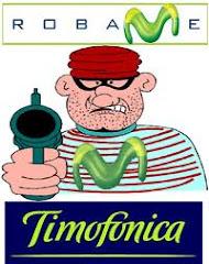 MOVISTAR Y TELEFÓNICA, LOS MISMOS LADRONES DE SIEMPRE