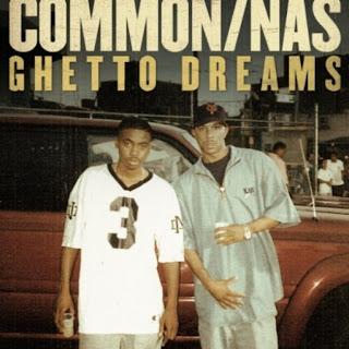 "Common Feat. NaS ""Ghetto Dreams"" [Free Download]"