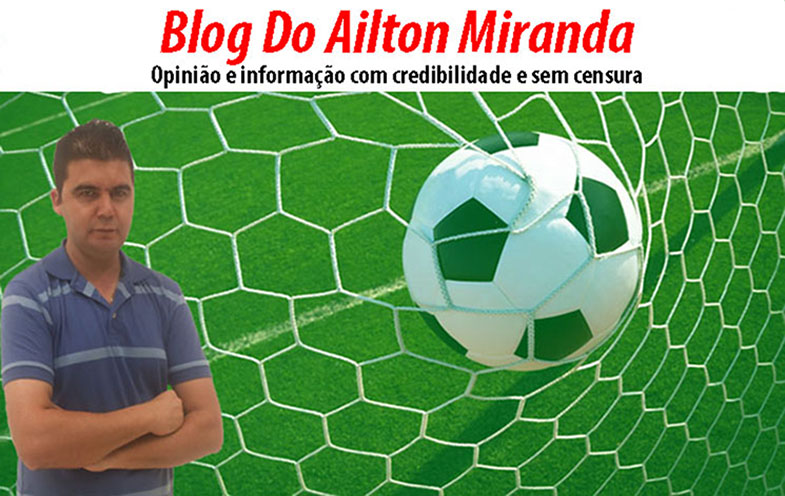 BLOG DO AILTON MIRANDA