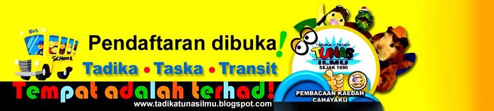 Tadika / Taska & Pusat Transit Tunas Ilmu