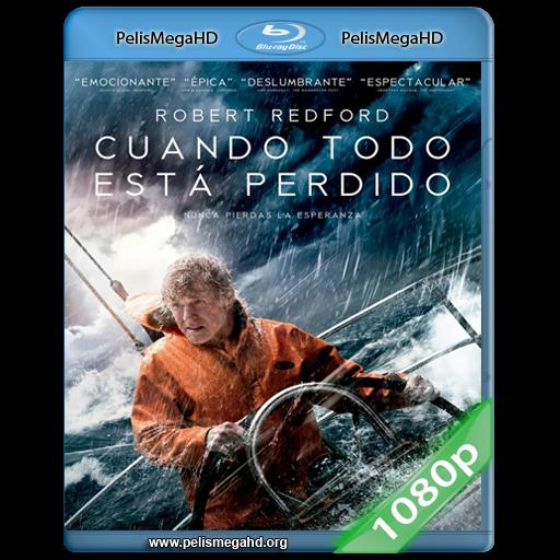 CUANDO TODO ESTÁ PERDIDO (2013) FULL 1080P HD MKV ESPAÑOL LATINO
