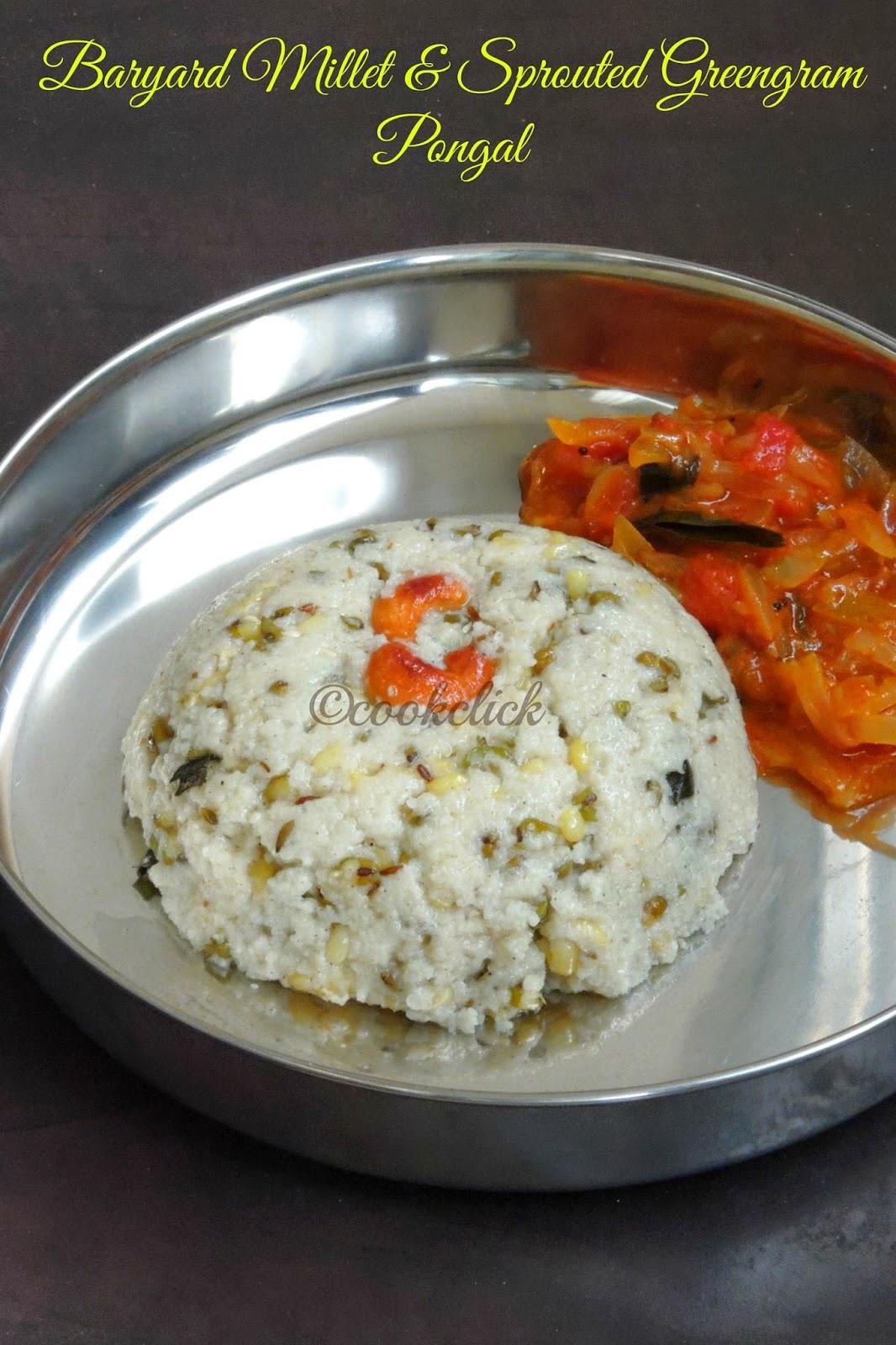 Baryard Millet & sprouted green gram pongal, Kuthiraivaali Venpongal
