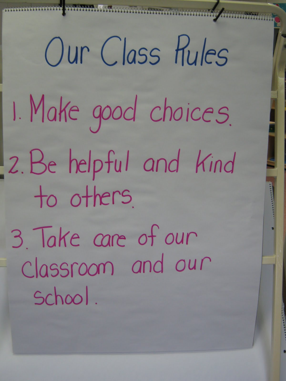... rules to make our classroom and school safe and fun for learning we