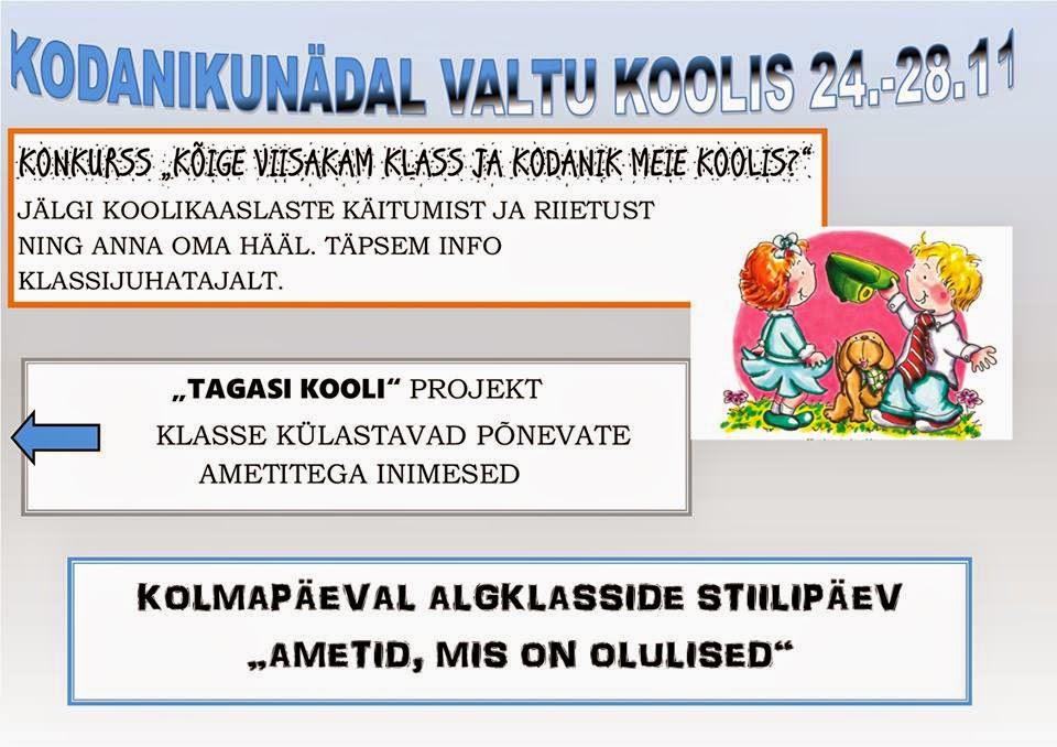 KODANIKUNÄDAL VALTU KOOLIS