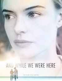 And While We Were Here | Bmovies