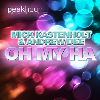 Oh My Ha (Original Mix) - Mick Kastenholt & Andrew Dee