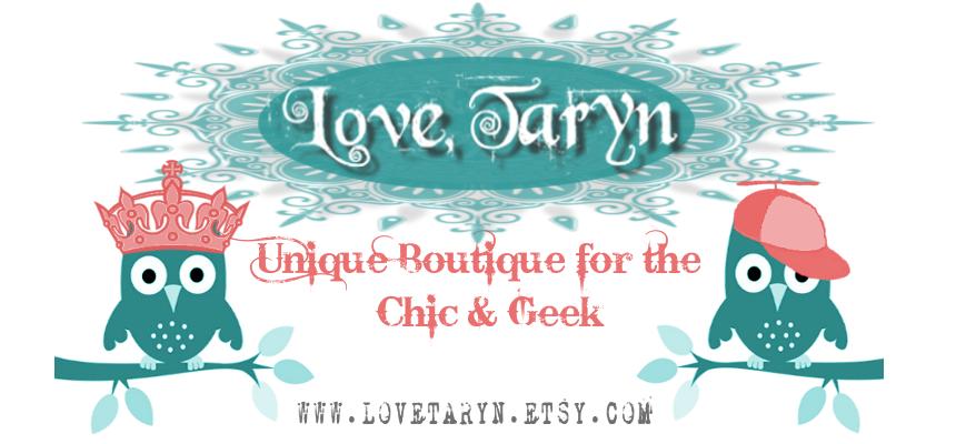 Love, Taryn