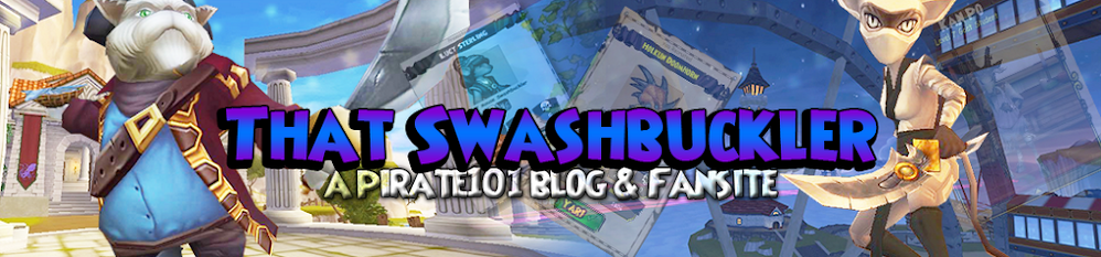 That Swashbuckler- A Pirate101 Blog
