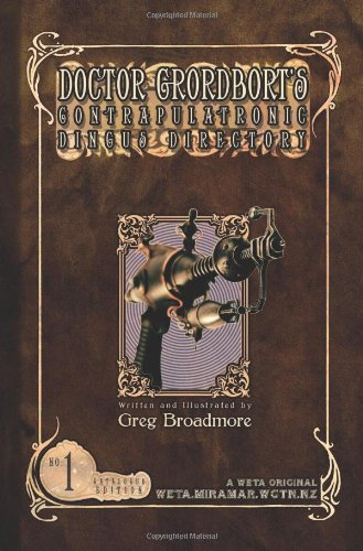 Doctor Grordbort's Contrapulatronic Dingus Directory