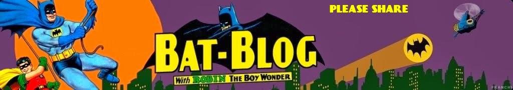 BAT - BLOG : BATMAN TOYS and COLLECTIBLES