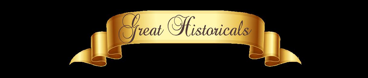 Great Historicals