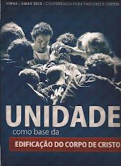 2013 - O ANO DA UNIDADE