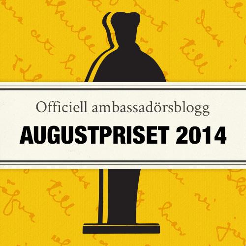 Jag är blogambassadör för Augustpriset