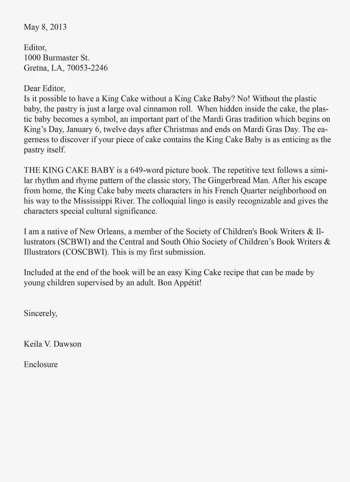 First time picture book author cover letters exposed keila dawson this cover letter does a great job in letting the editor know right away that keila knows what she is talking about it is short professional madrichimfo Images