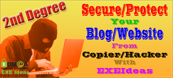 Secure/Protect Your Blog/Website From 2nd Degree Copier