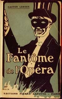 Portada francesa de El fantasma de la Ópera, de Gaston Leroux