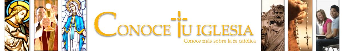 Conoce tu Iglesia