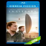 La llegada (2016) BRRip 720p Audio Dual Latino-Ingles