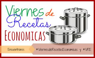 Viernes de Recetas Económicas