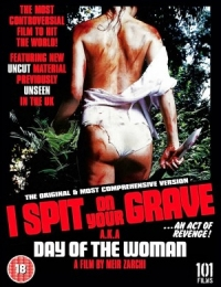 I Spit on Your Grave | Bmovies