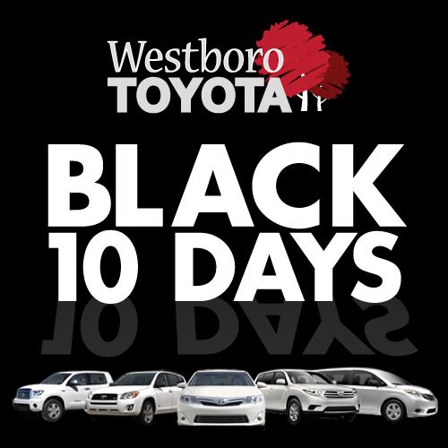 Westboro Toyota Score Black Friday Deals Through Dec 3 During Westboro Toyota S Black 10 Days Sale