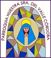 Mi Parroquia: Nuestra Señora del Valle (Córdoba, Argentina)