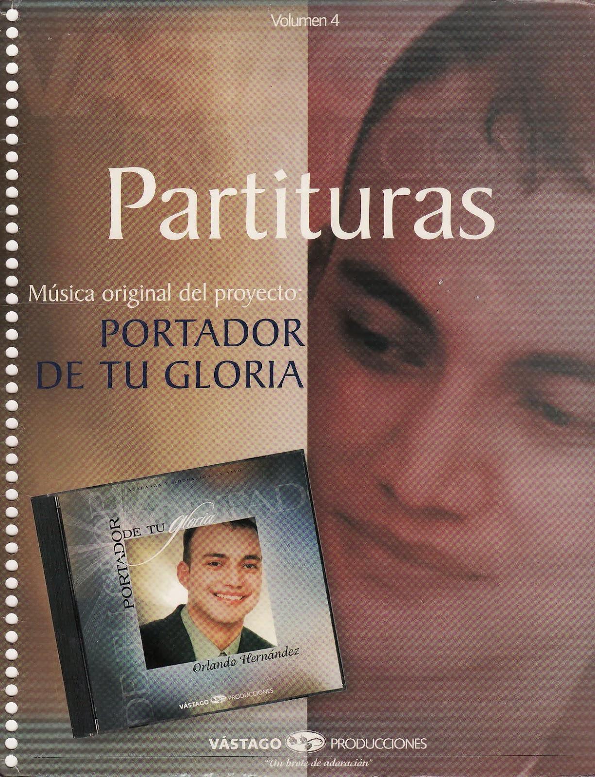 Orlando Hernández-Portador De Tu Gloria-Partituras-